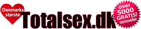 Danske Sexnoveller og erotiske historier